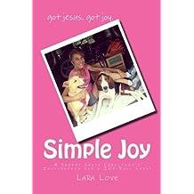 Simple Joy: A Shabby Chick Christianu0027s Inspiration For A JOY Full Life!