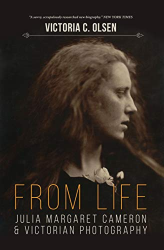From Life: Julia Margaret Cameron and Victorian Photography (English Edition)