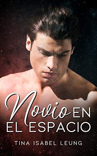 Novio en el espacio (Spanish Edition)