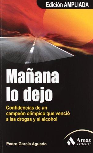 Mañana lo dejo (Salud Y Bienestar (amat)) por Pedro García Aguado
