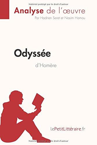 L'Odyssée d'Homère (Analyse de l'oeuvre): Comprendre la littérature avec lePetitLittéraire.fr