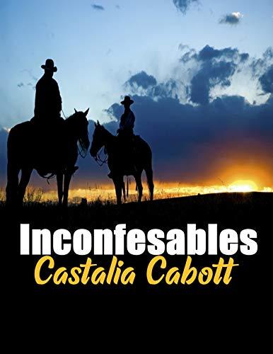 INCONFESABLES de CASTALIA CABOTT