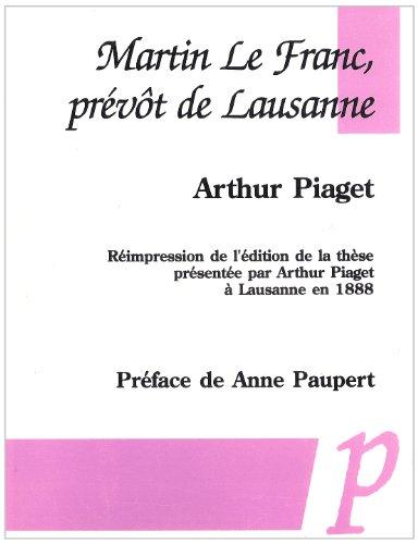 Martin le Franc, prévot de Lausanne par Arthur Piaget