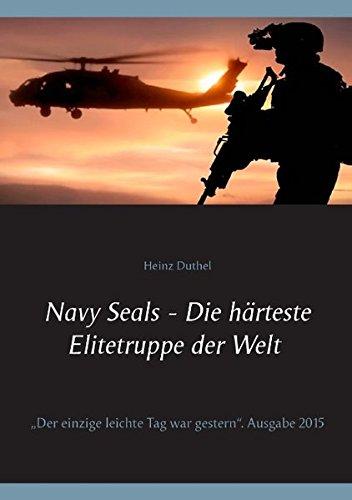 """Buchcover: Navy Seals - Die härteste Elitetruppe der Welt II: """"Der einzige leichte Tag war gestern""""."""