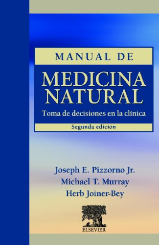 Manual de medicina natural : toma de decisiones en la clínica 2ª ed por Herb Joiner-Bey