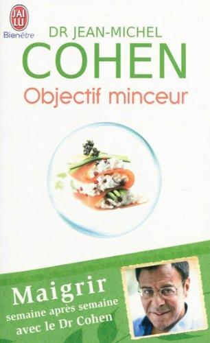 Objectif Minceur par Jean-Michel Cohen