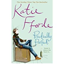 [(Practically Perfect)] [Author: Katie Fforde] published on (March, 2007)