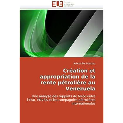 Création et appropriation de la rente pétrolière au venezuela