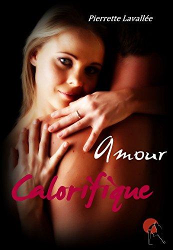 Amour calorifique (Erotique)