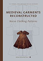 [(Medieval Garments Reconstructed : Norse Clothing Patterns)] [By (author) Else Ostergard ] published on (February, 2011)