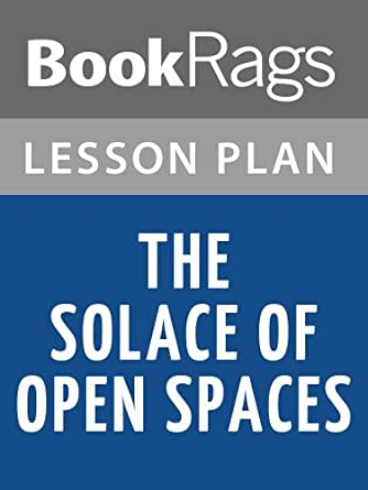Lesson plans the solace of open spaces ebook bookrags amazon kindle price fandeluxe Images