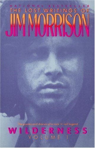 Wilderness: The Lost Writings of Jim Morrison: 001 (Vintage)