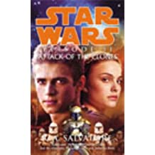 Star Wars: Episode II - Attack Of The Clones by R A Salvatore (2003-04-03)