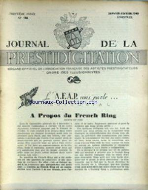 JOURNAL DE LA PRESTIDIGITATION [No 146] du 01/01/1949 - A PROPOS DU FRENCH RING.