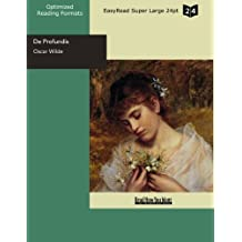 De Profundis  (EasyRead Super Large 24pt Edition)