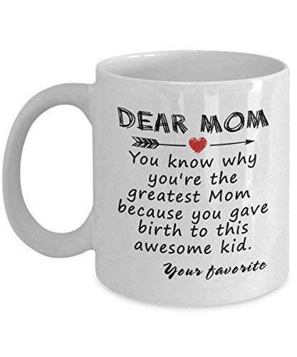 Mother's day Gift for Mom Dear Mom Mug The Greatest Mom Mug Perfect Gifts Ideas For Mom Women Mother Her Wife Girls Girlfriend Funny Ceramic Mom Coffee Mug Tea Cup 11 oz White