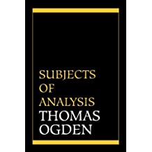 Subjects of Analysis by Thomas H. Ogden (1977-07-07)