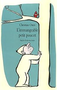 """Afficher """"L'immangeable Petit Poucet"""""""