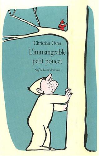 L'immangeable petit poucet par Christian Oster