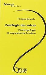 L'écologie des autres : L'anthropologie et la question de la nature