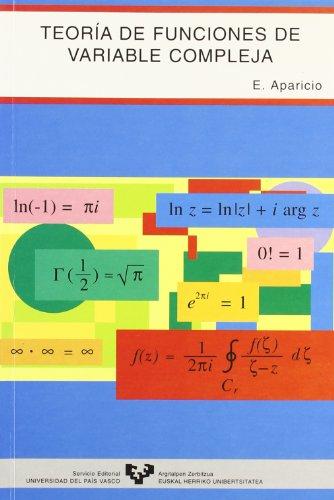 Teoría de funciones de variable compleja por Emiliano Aparicio Bernardo