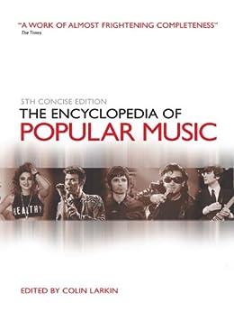 The Encyclopedia of Popular Music par [Larkin, Colin]