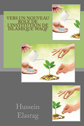 Couverture du livre Vers un nouveau role de l'institution de Islamique Waqf