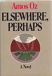 Elsewhere, perhaps