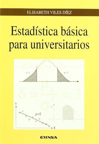 Estadística básica para universitarios (Colección Ingeniería) por Elisabeth Viles Diez