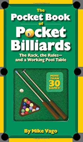 The Pocket Book of Pocket Billiards the Rack, the Rules and a Working Pool Table por Mike Vago