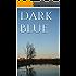 Dark Blue (L.A.Serie 2)
