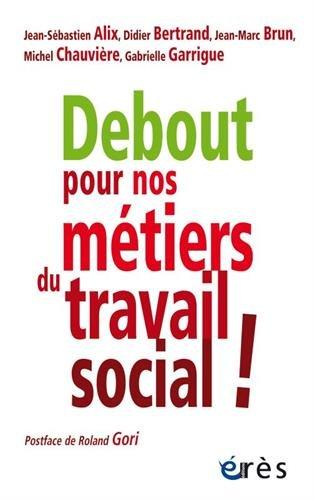 Debout pour nos mtiers du travail social !