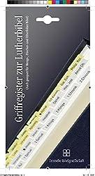 Griffregister für die Lutherbibel: Einschließlich Apokryphen (geeignet auch für Menge, Zürcher, Elberfelder Bibel)