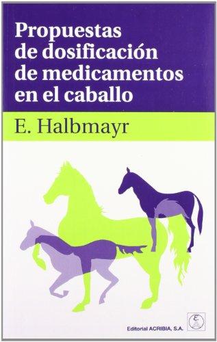 Propuestas de dosificación de medicamentos en el caballo