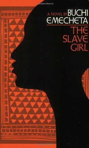 The Slave Girl: A Novel