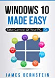 Windows 10 Made Easy: Take Control of Your PC (English Edition)