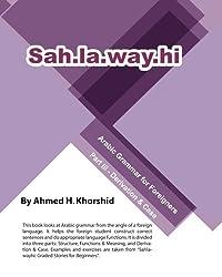Sahlawayhi Arabic Grammar for Foreigners Part III: Derivation & Case: Volume 3