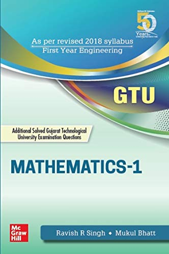 Mathematics-1: Additional Solved Gujarat Technical University Examination Questions