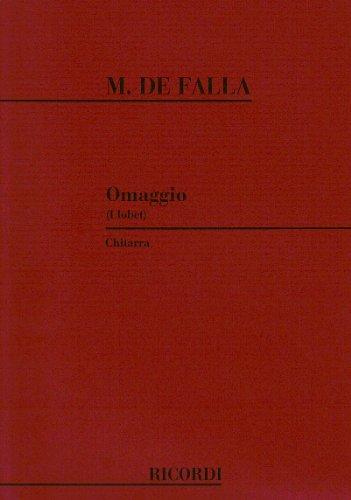 Mthodes et pdagogie RICORDI FALLA M. - HOMENAJE POUR LE TOMBEAU DE DEBUSSY - GUITARE Guitare acoustique