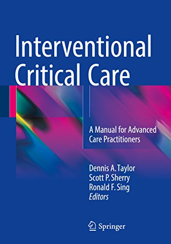 Interventional Critical Care: A Manual For Advanced Care Practitioners por Dennis A. Taylor epub