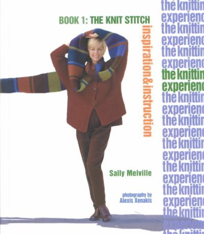 [(The Knitting Experience: Book 1: The Knit Stitch)] [ By (author) Sally Melville ] [November, 2002]