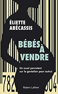 Bébés à vendre par Eliette Abecassis