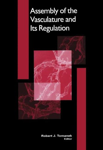 Assembly of the Vasculature and Its Regulation (Cardiovascular Molecular Morphogenesis)