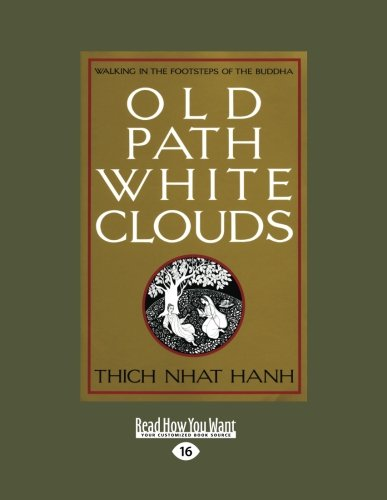 Old Path White Clouds: Walking in the Footsteps of the Buddha: 2