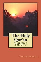 The Holy Qur'an by Yahiya Emerick (2010-03-02)