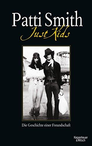Just Kids: Die Geschichte einer Freundschaft