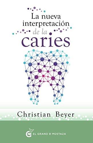 La Nueva Interpretación De La Caries (Terapias) por Dr. Christian Beyer