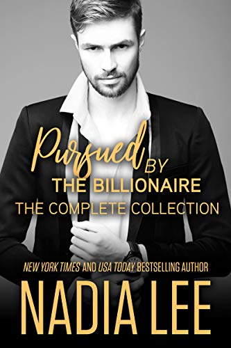 Pursued by the Billionaire: The Complete Collection