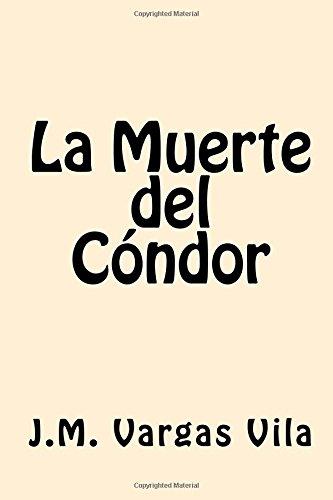 La Muerte del Condor (Spanish Edition)