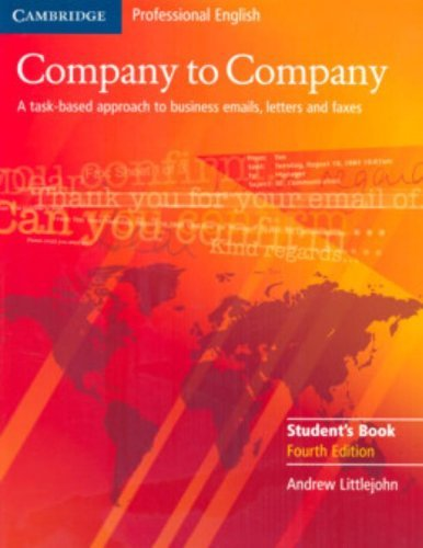 Company to Company Student's Book (Cambridge Professional English) by Andrew Littlejohn (2005-09-22)